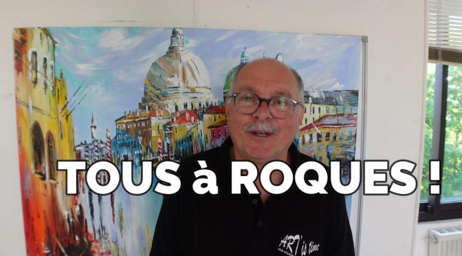 Roques L'EXPO Art à ROQUES !
